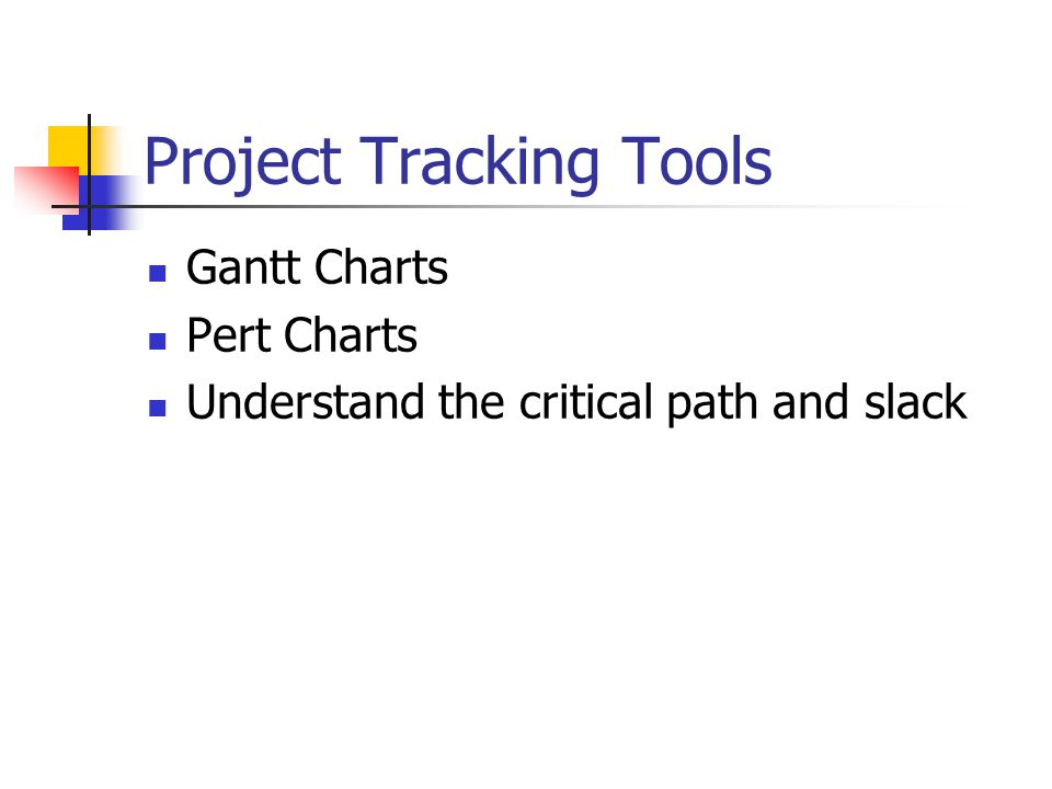 Project Tracking Tools