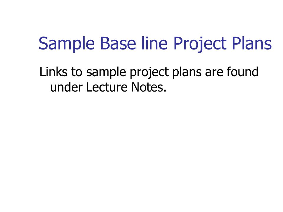 Sample Base line Project Plans