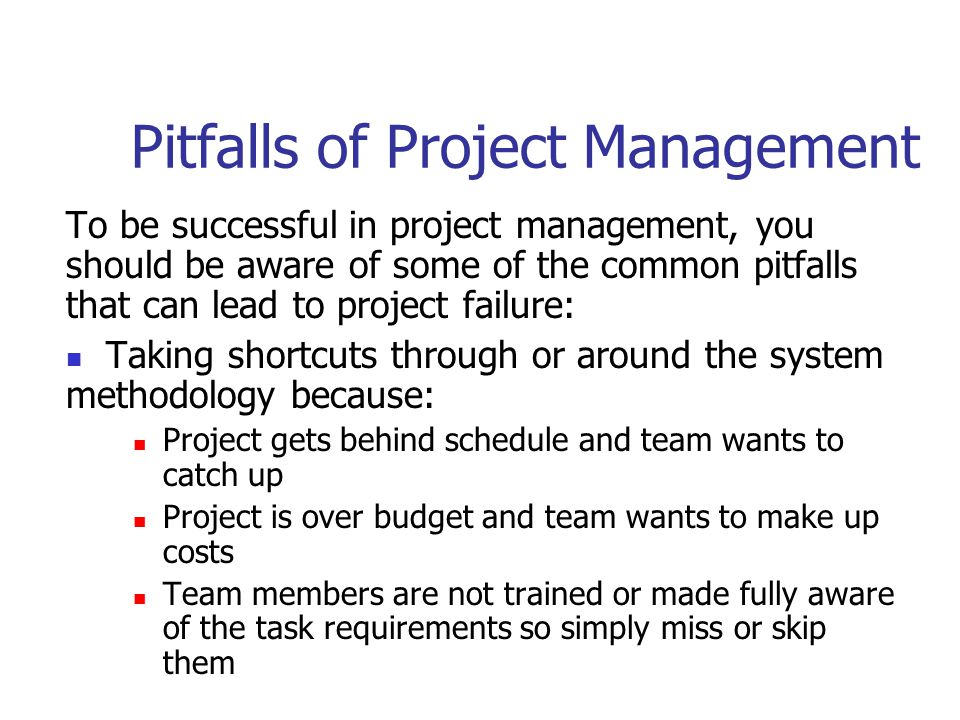 Pitfalls of Project Management