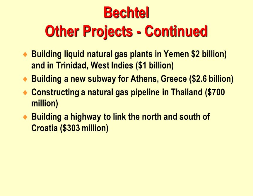 Bechtel Other Projects - Continued
