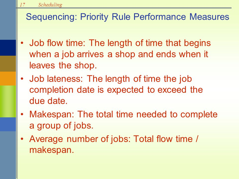 Sequencing: Priority Rule Performance Measures