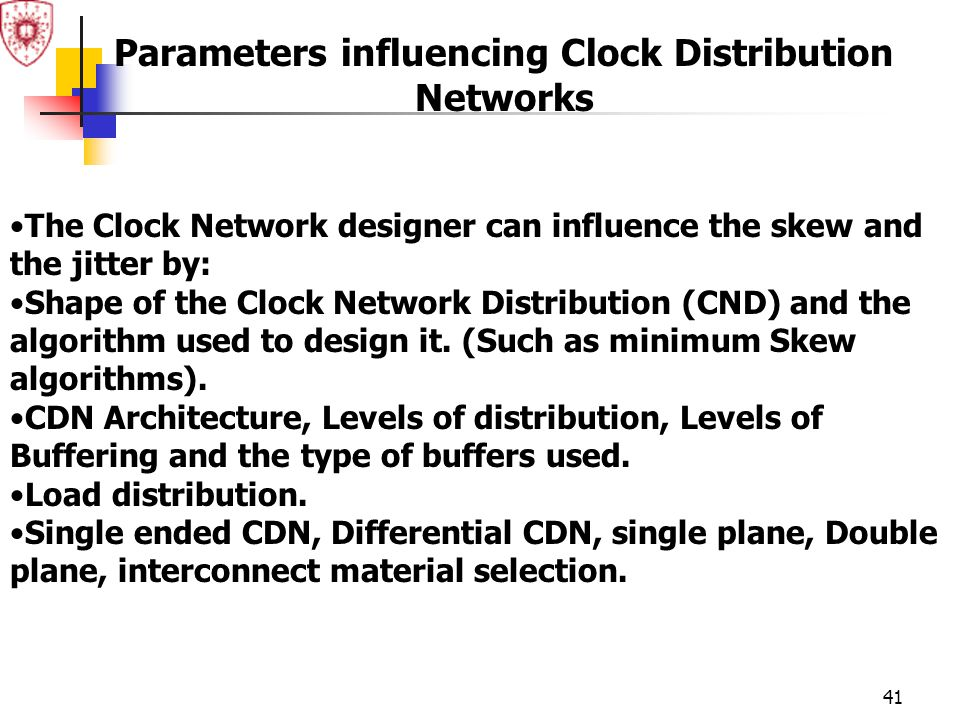Parameters influencing Clock Distribution Networks