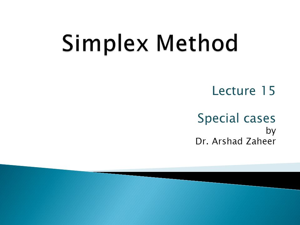 Lecture 15 Special cases by Dr. Arshad Zaheer