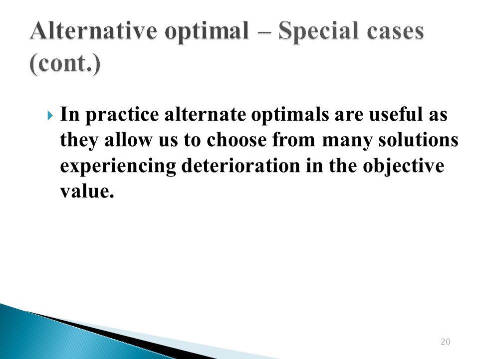 Alternative optimal – Special cases (cont.)