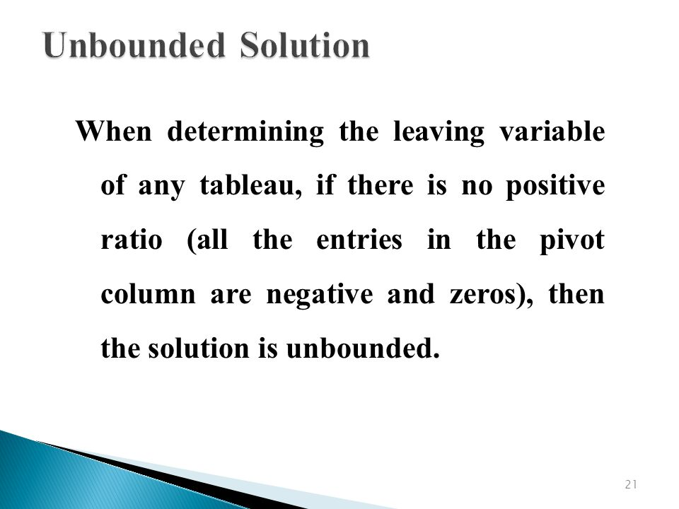 Unbounded Solution