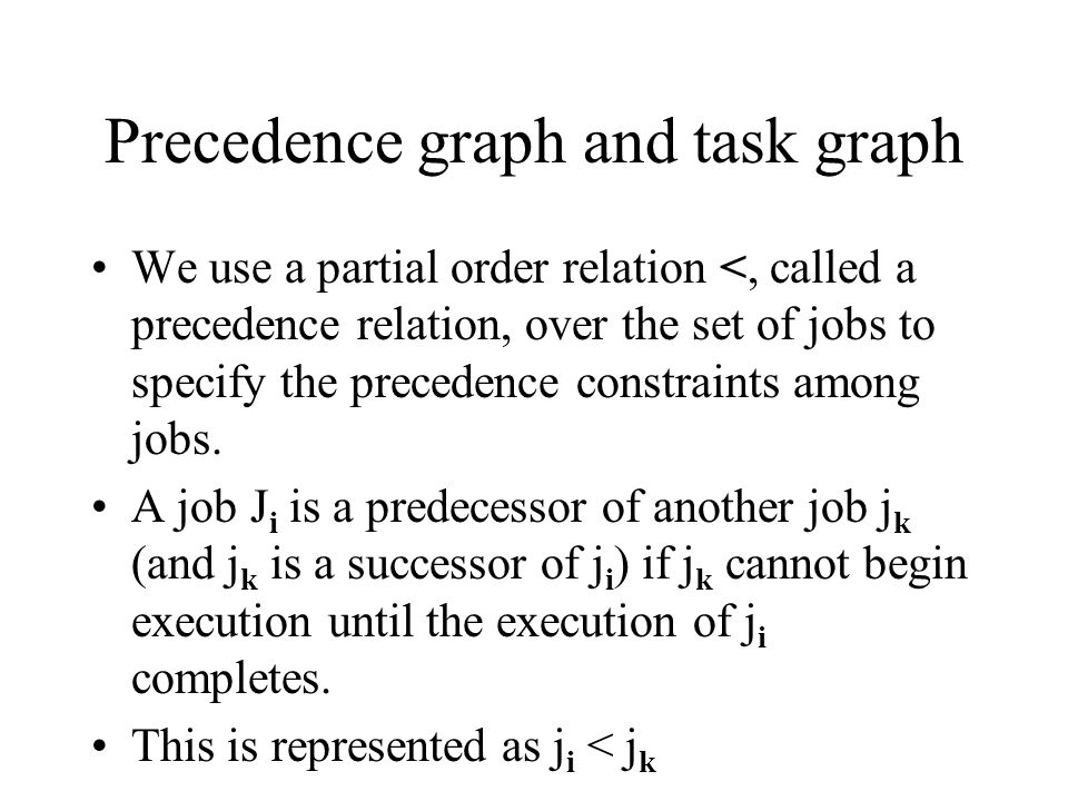Precedence graph and task graph