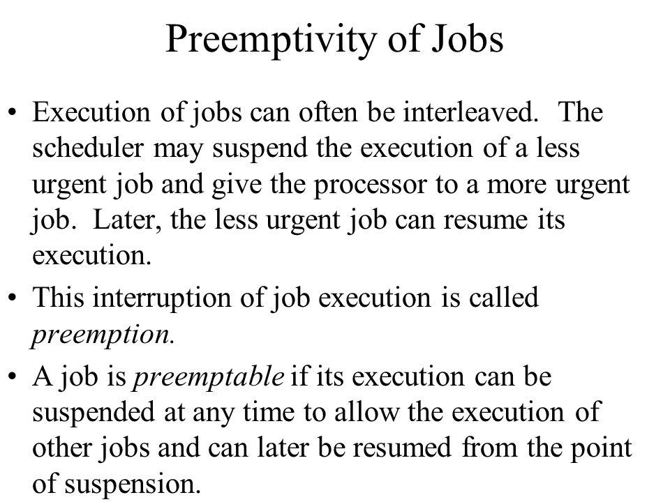 Preemptivity of Jobs