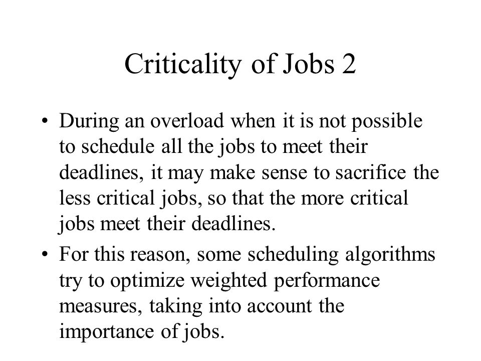 Criticality of Jobs 2