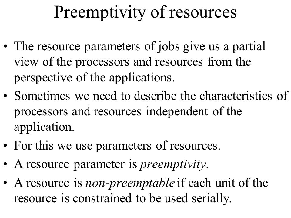 Preemptivity of resources