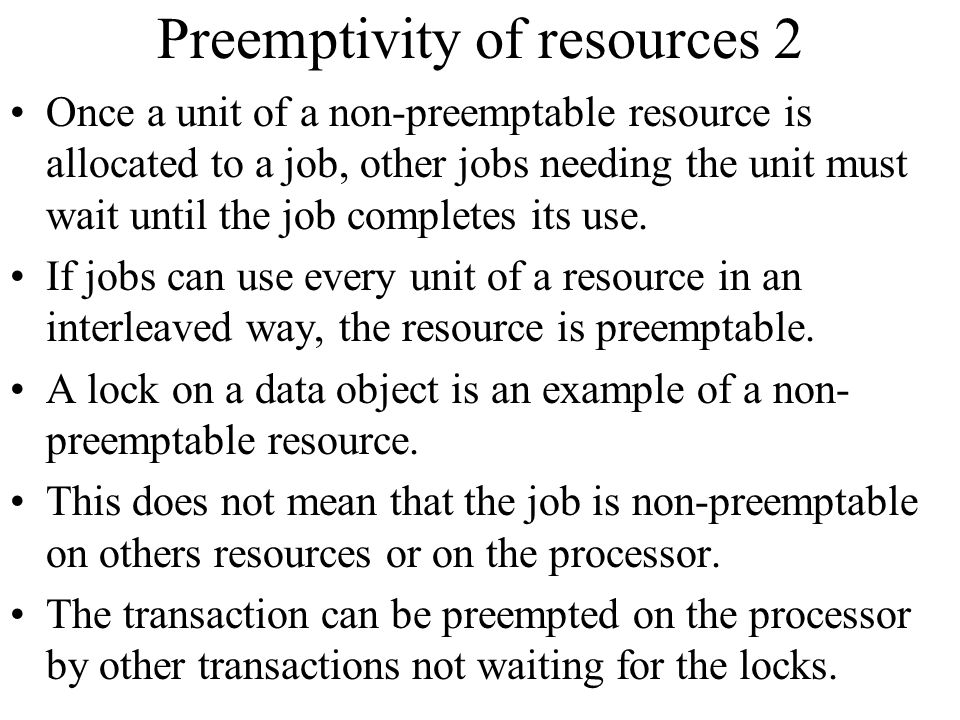 Preemptivity of resources 2