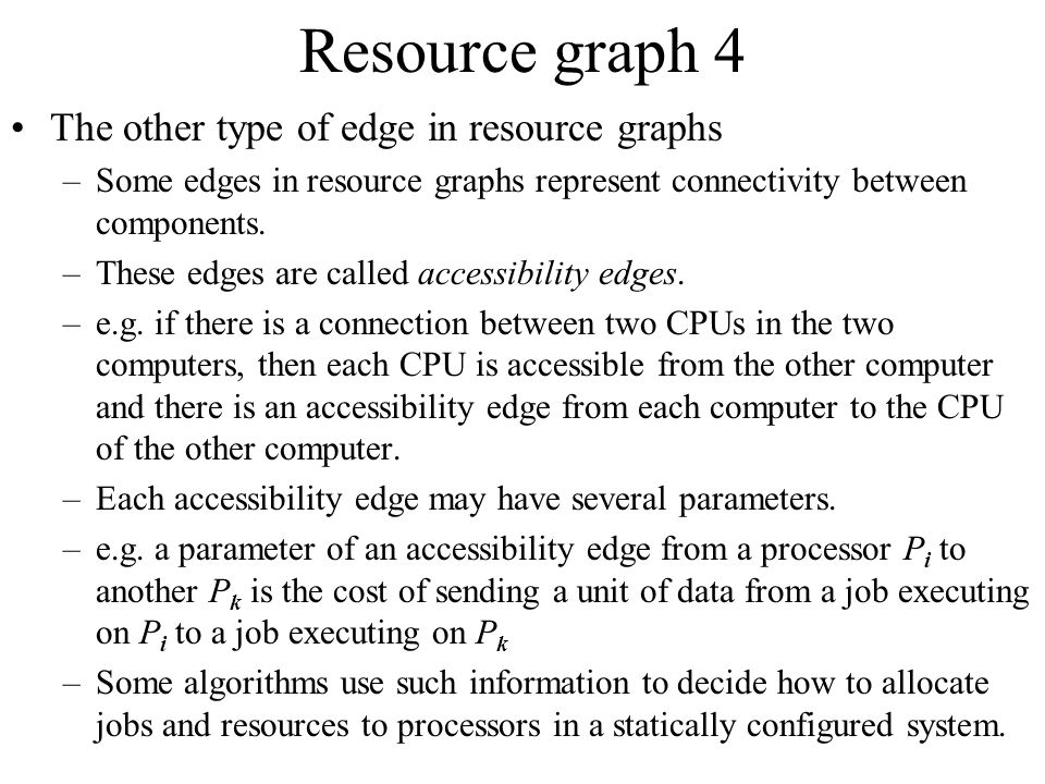Resource graph 4 The other type of edge in resource graphs