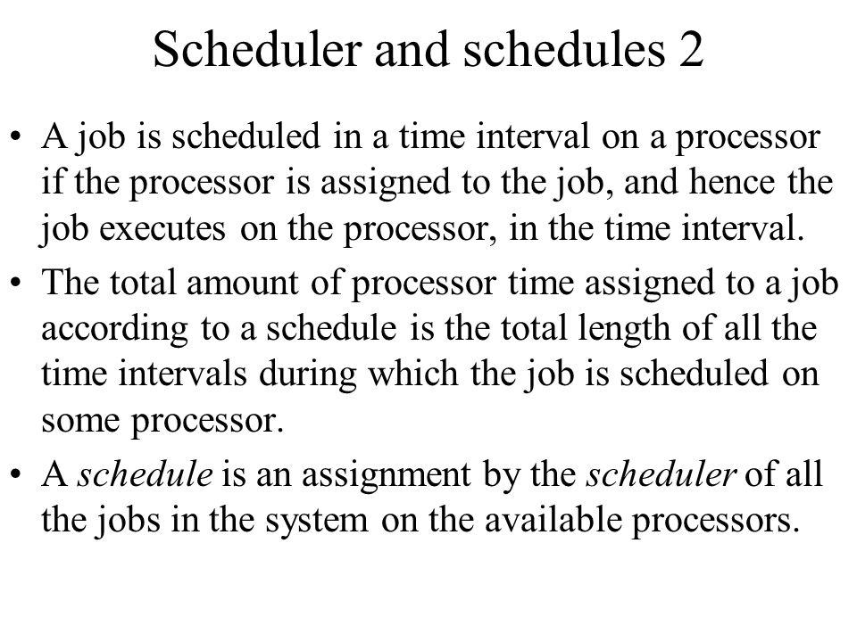 Scheduler and schedules 2