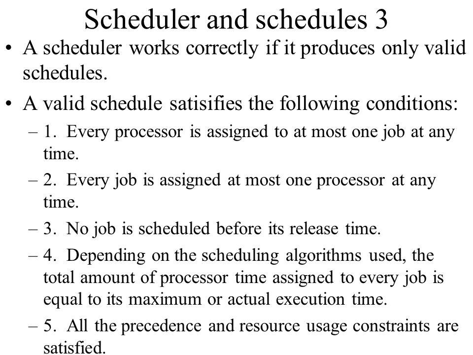 Scheduler and schedules 3