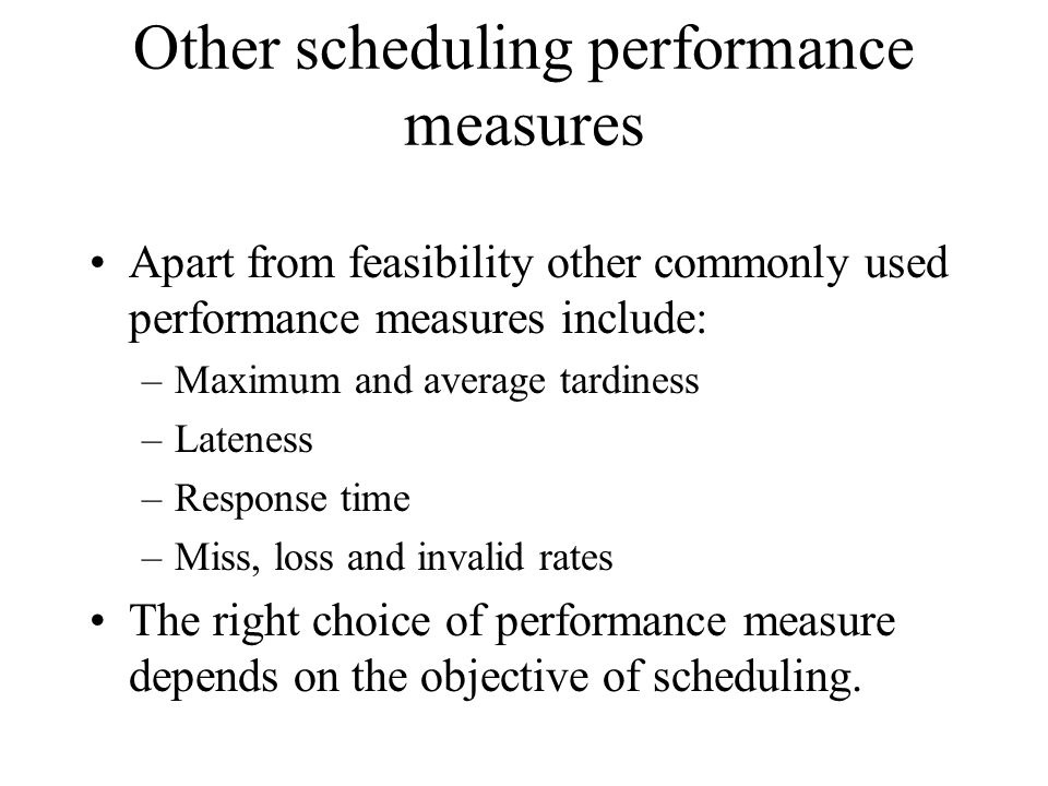 Other scheduling performance measures