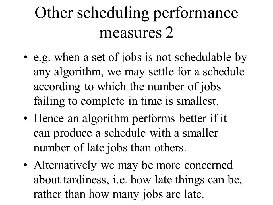 Other scheduling performance measures 2