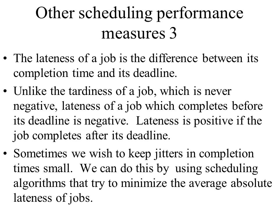 Other scheduling performance measures 3