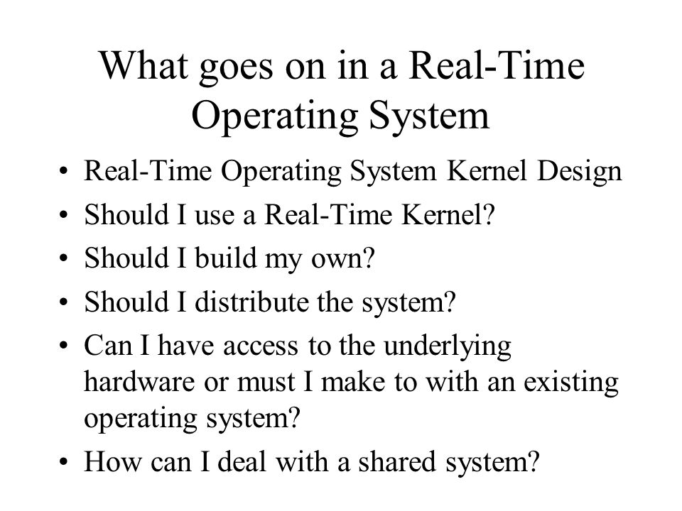What goes on in a Real-Time Operating System