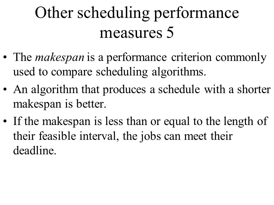 Other scheduling performance measures 5