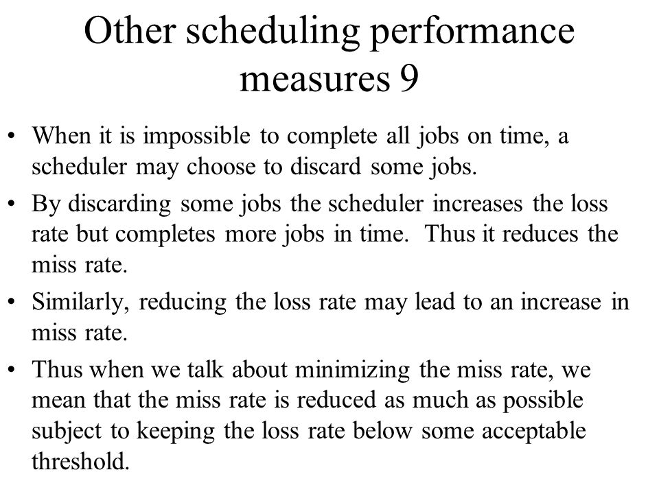 Other scheduling performance measures 9