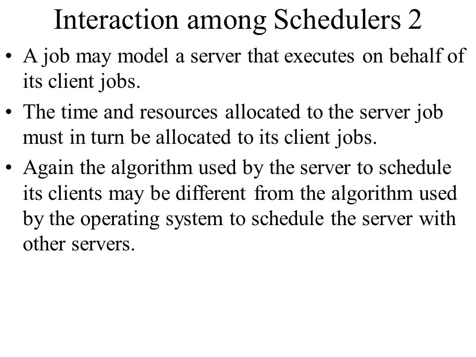 Interaction among Schedulers 2