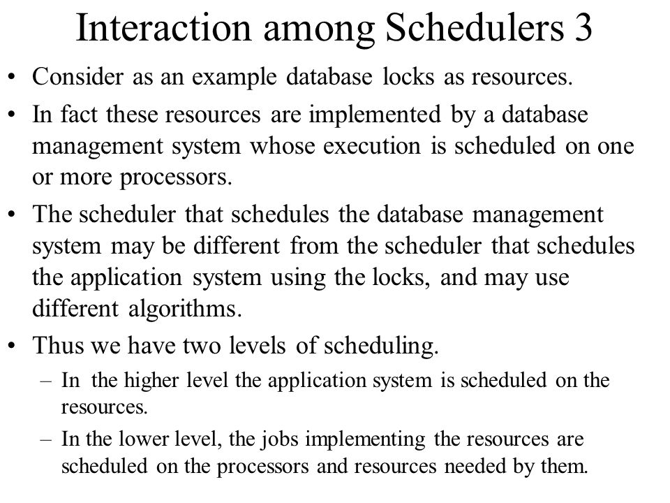 Interaction among Schedulers 3