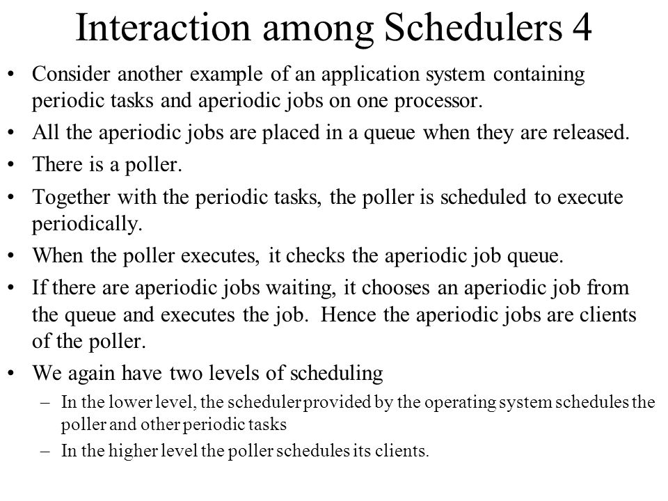 Interaction among Schedulers 4
