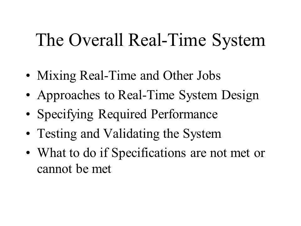 The Overall Real-Time System