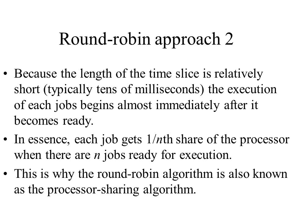Round-robin approach 2