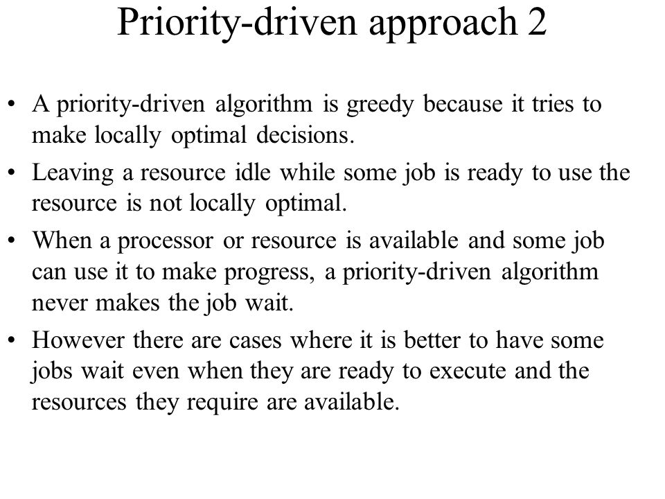 Priority-driven approach 2