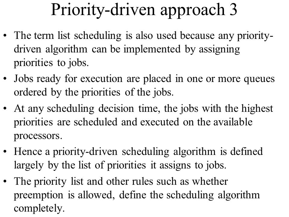 Priority-driven approach 3