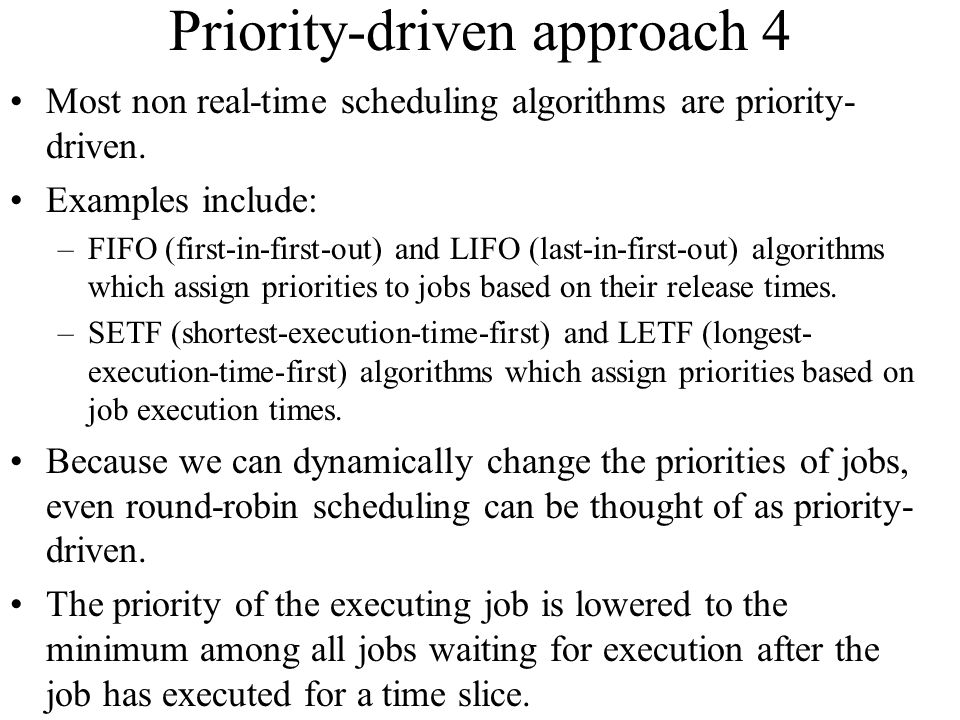 Priority-driven approach 4