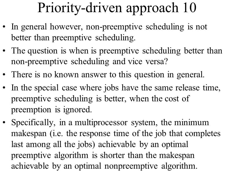 Priority-driven approach 10