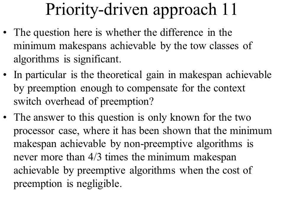 Priority-driven approach 11