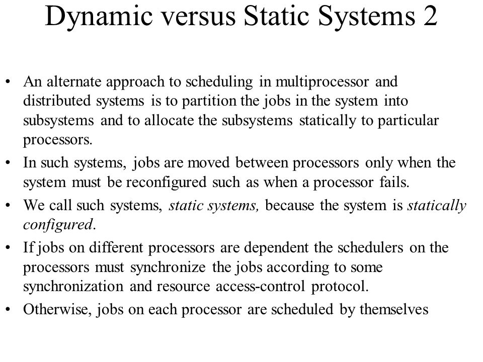Dynamic versus Static Systems 2