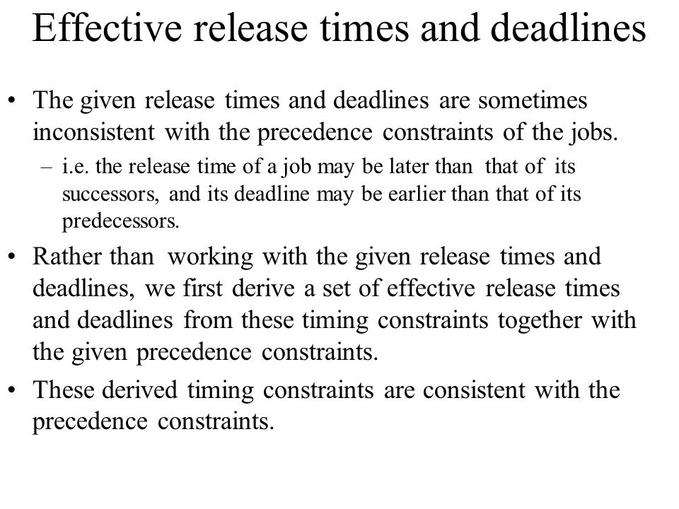 Effective release times and deadlines