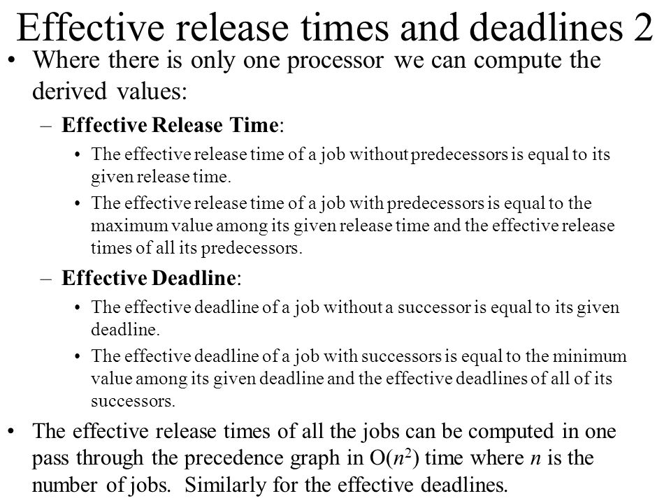 Effective release times and deadlines 2