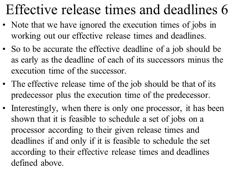 Effective release times and deadlines 6