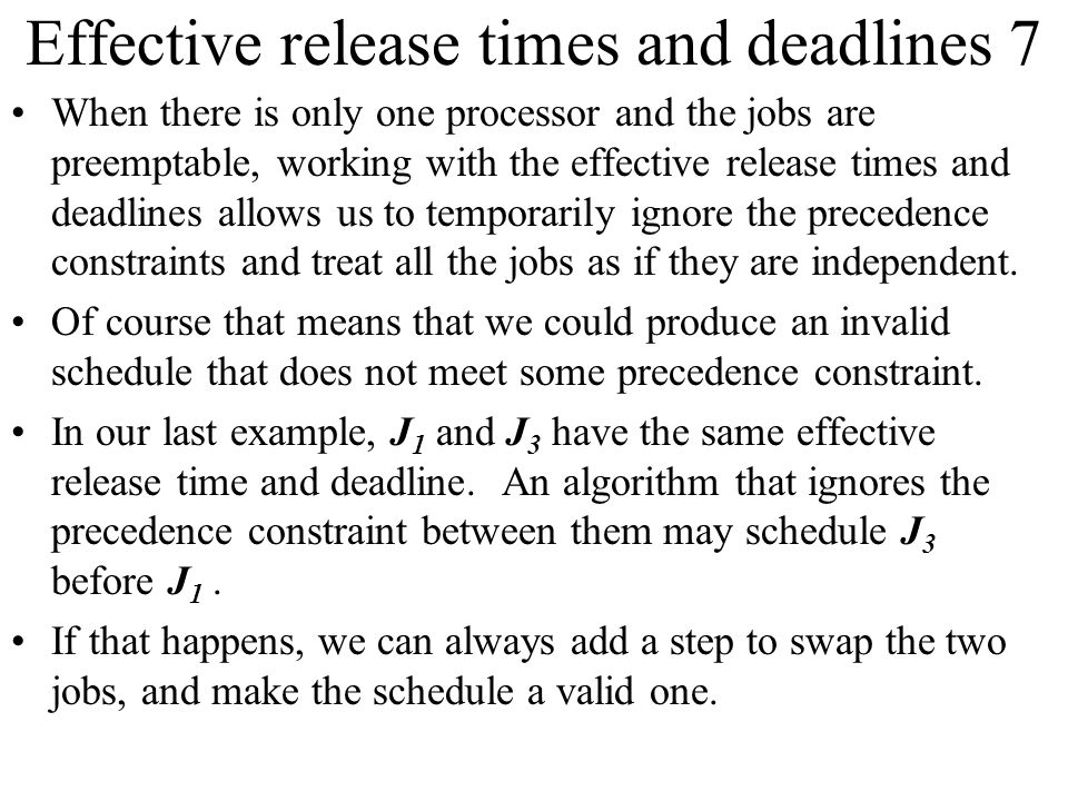 Effective release times and deadlines 7