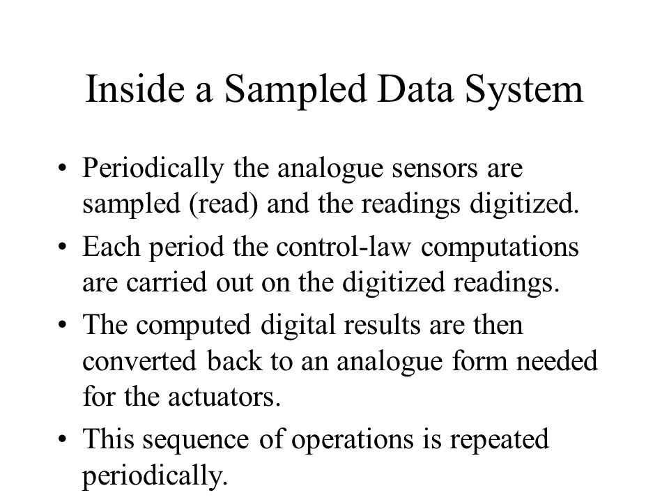 Inside a Sampled Data System
