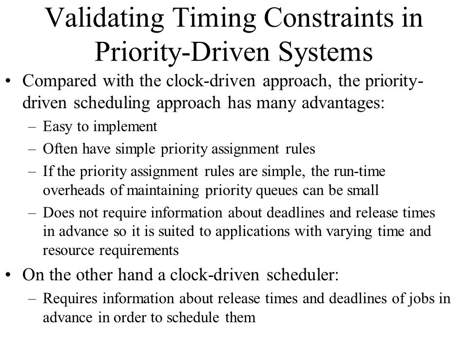 Validating Timing Constraints in Priority-Driven Systems
