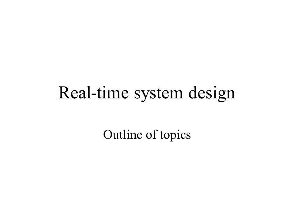 Real-time system design