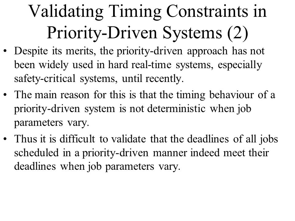 Validating Timing Constraints in Priority-Driven Systems (2)