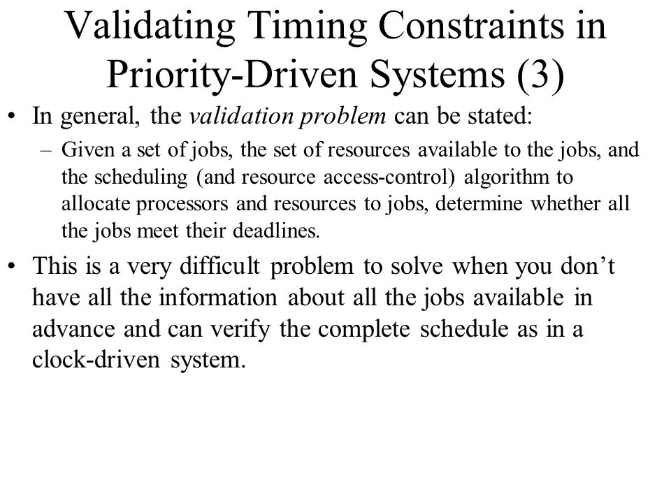 Validating Timing Constraints in Priority-Driven Systems (3)