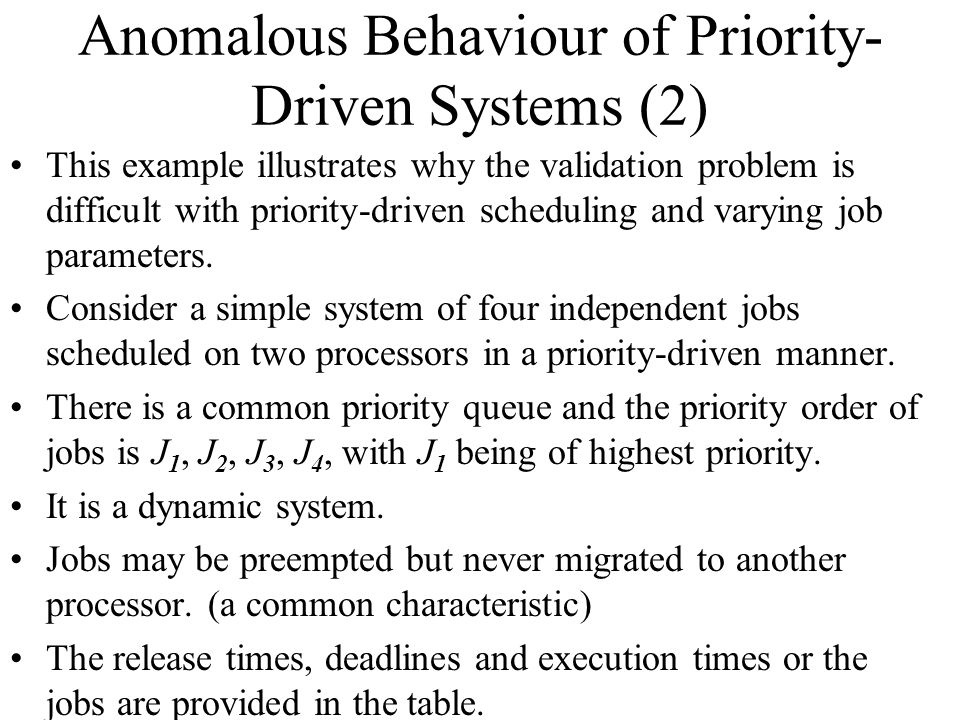 Anomalous Behaviour of Priority-Driven Systems (2)