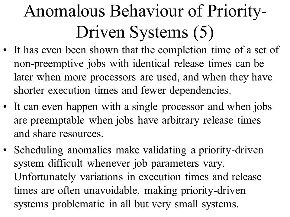 Anomalous Behaviour of Priority-Driven Systems (5)