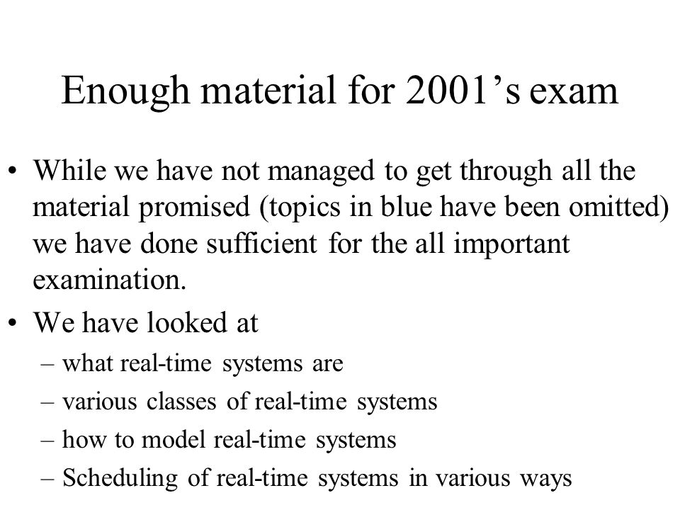 Enough material for 2001's exam