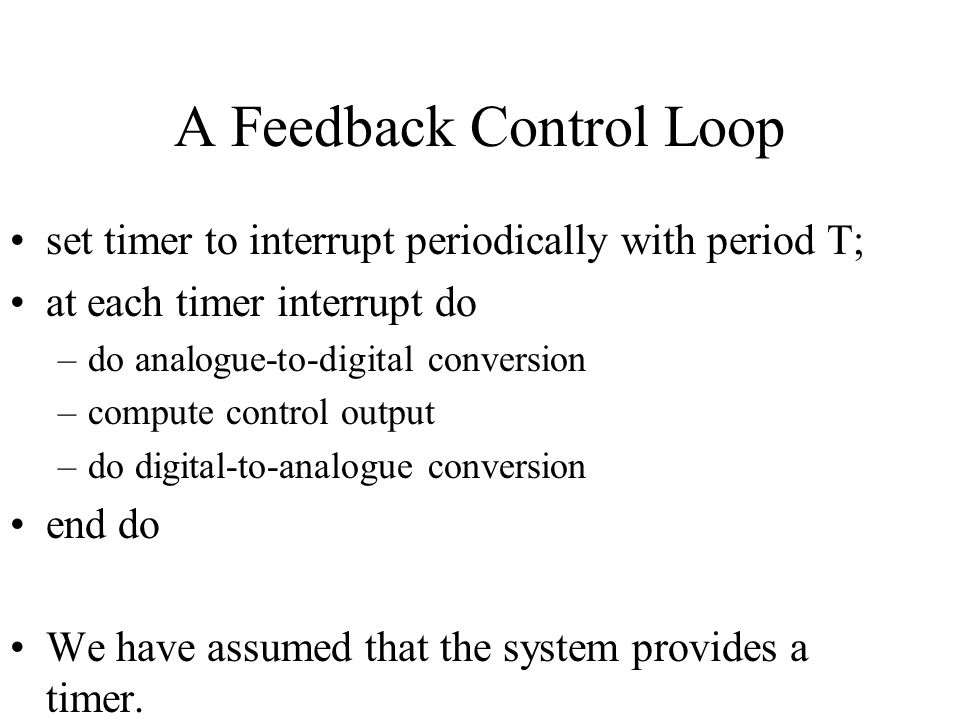 A Feedback Control Loop