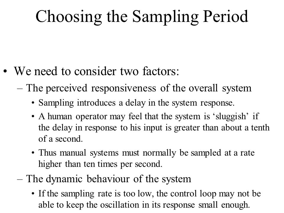 Choosing the Sampling Period