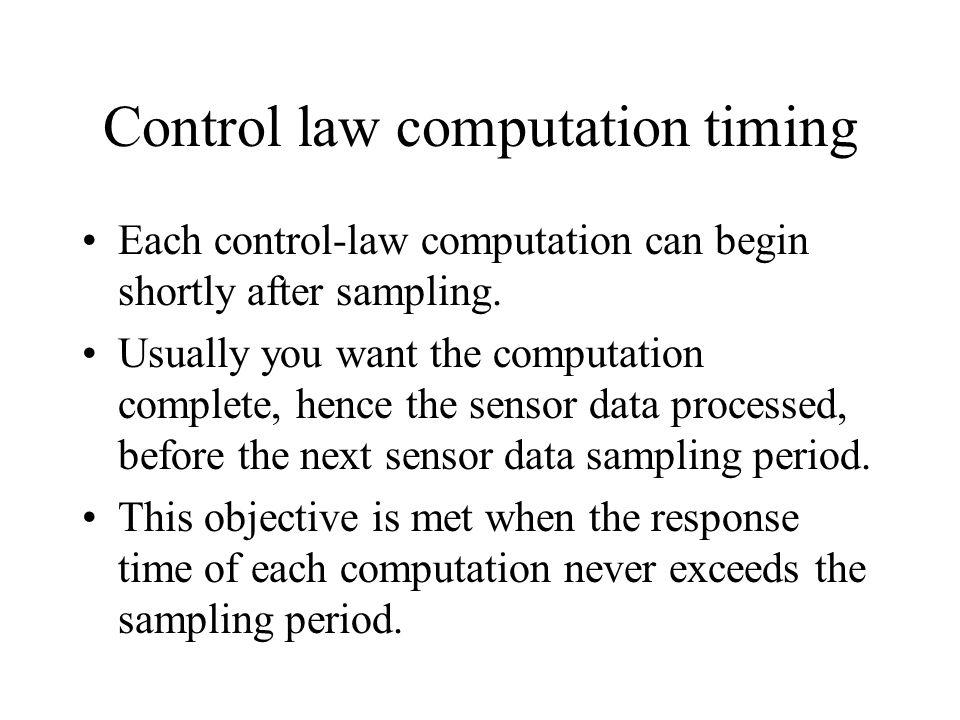 Control law computation timing