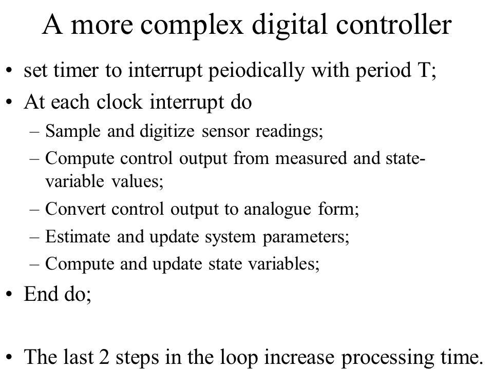 A more complex digital controller